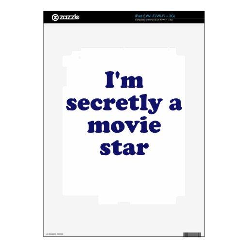 Im Secretly a Movie Star Skin For The iPad 2
