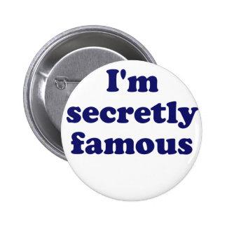 Im Secretly Famous Buttons