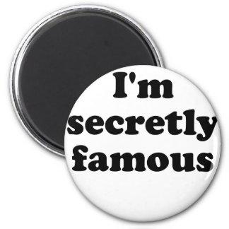 Im Secretly Famous Magnet