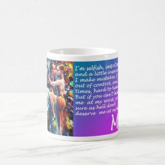 I'm selfish mug! taza