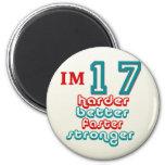I'm Seventeen. Harder Better Faster Stronger! Birt Magnet