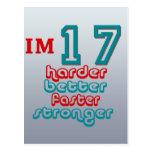I'm Seventeen. Harder Better Faster Stronger! Birt Postcard