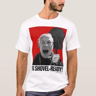 I'm Shovei-Ready! (Yelling Yelena) T-Shirt
