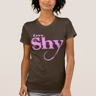 IM SHY - Super Cute Tee Shirt