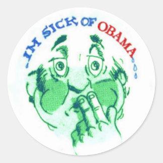 I'M SICK of Obama Classic Round Sticker