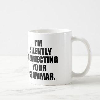 I'M SILENTLY CORRECTING YOUR GRAMMAR CLASSIC WHITE COFFEE MUG