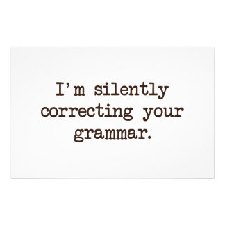 I'm Silently Correcting Your Grammar. Stationery