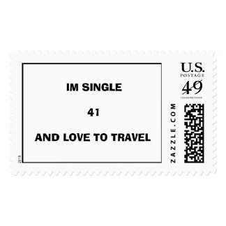 IM SINGLE41AND LOVE TO TRAVEL POSTAGE