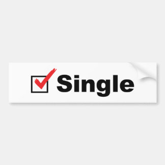 I'm Single And Available Car Bumper Sticker