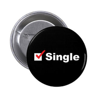 I'm Single And Available Pinback Button