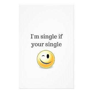 Im single if your single - funny flirting wink stationery
