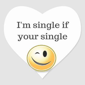 I'm single if your single - funny flirty style heart sticker