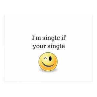 I'm single if your single - funny flirty style postcard