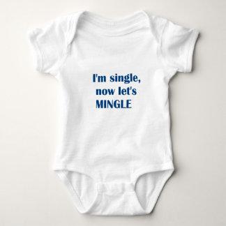 I'M SINGLE- NOW LET'S MINGLE! T-SHIRT