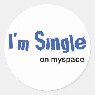 I'm Single on myspace Classic Round Sticker