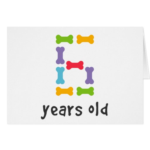 I'm Six Years Old Card
