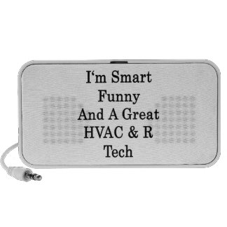 I'm Smart Funny And A Great HVAC R Tech Notebook Speaker