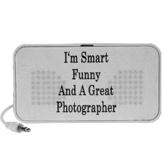 I'm Smart Funny And A Great Photographer Portable Speakers