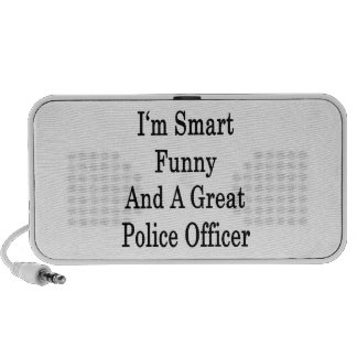 I'm Smart Funny And A Great Police Officer iPhone Speaker