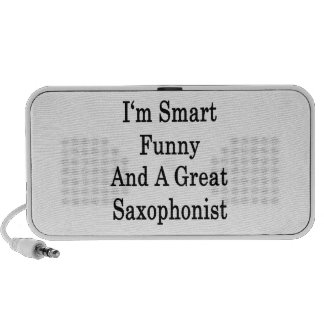 I'm Smart Funny And A Great Saxophonist iPod Speakers