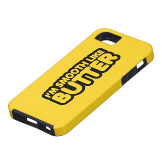 I'm Smooth Like Butter iPhone 5 Cover
