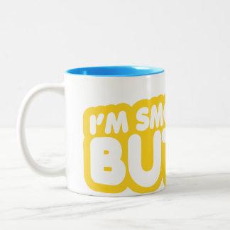 I'm Smooth Like Butter Two-Tone Coffee Mug