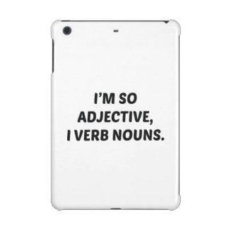 I'm So Adjective iPad Mini Case