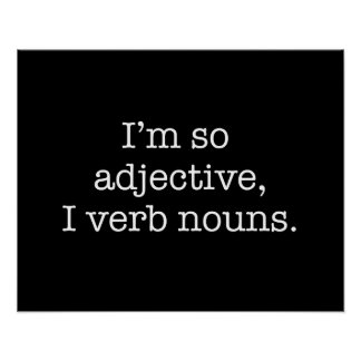 I'm So Adjective Poster