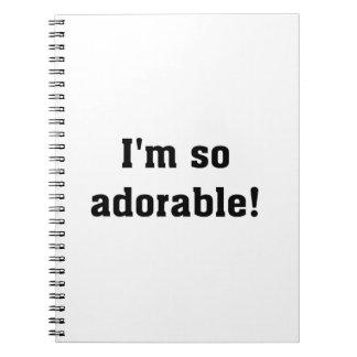 I'm So Adorable Notebook