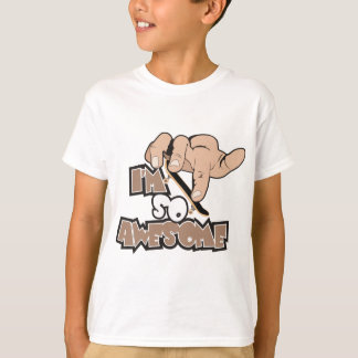 Im So Awesome T-Shirt