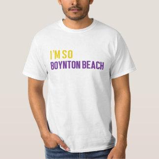I'm So boynton beach T-Shirt