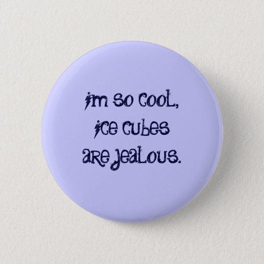 im so cool button