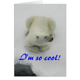 I'm so cool - Polar Bear Card