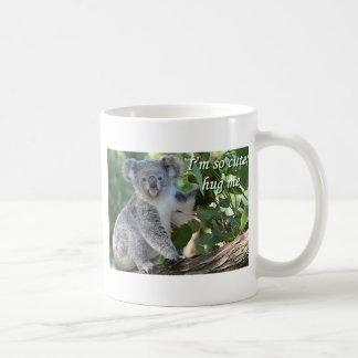 I'm so cute, hug me: koala classic white coffee mug