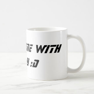 """""""I'M SO DONE WITH TODAY :D"""" COFFEE MUG"""