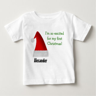 I'm so excited for my first Christmas! Baby T-Shirt