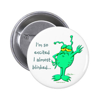 I'm So Excited Pinback Button