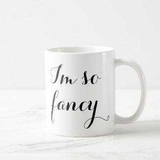 I'm so fancy funny girly black white chic coffee mug