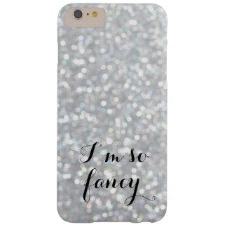 I'm so Fancy Sparkle iPhone 6 Plus Case
