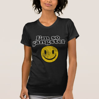 I'm So Gangster Smiley Tees