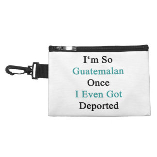 I'm So Guatemalan Once I Even Got Deported Accessories Bags