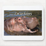 I'm so happy: hippo mousepads