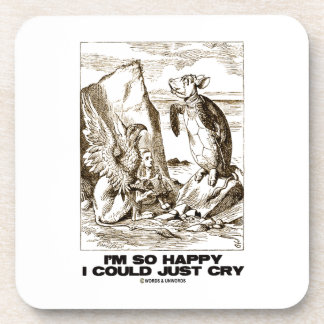 I'm So Happy I Could Just Cry (Alice Mock Turtle) Beverage Coaster