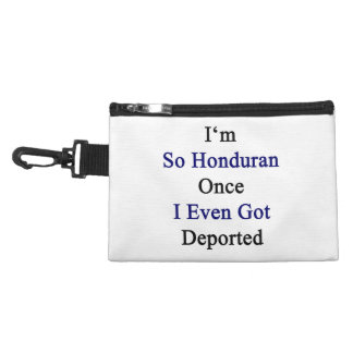 I'm So Honduran Once I Even Got Deported Accessories Bag