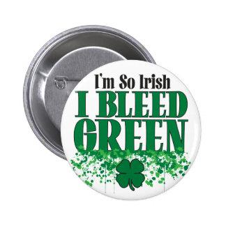 I'm so Irish I Bleed Green 2 Inch Round Button