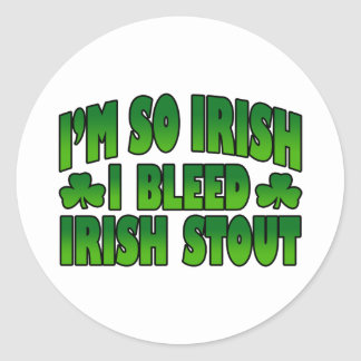 I'm So Irish I Bleed Irish Stout Sticker