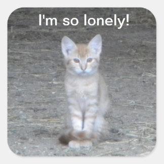 I'm so lonely! square sticker