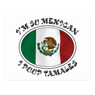 I'm So Mexican I Poop Tamales Postcard