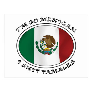 I'm So Mexican I Shirt Tamales Postcard