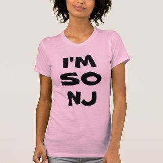 I'm so New Jersey T-Shirt